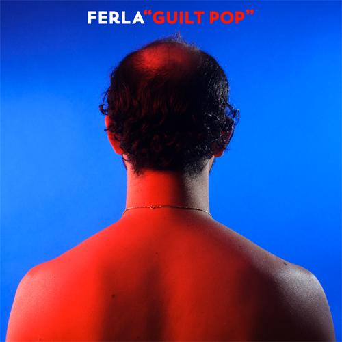 Ferla - Guilt Pop EP