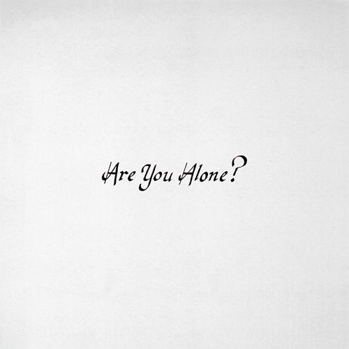 Majical Cloudz - Are You Alone?